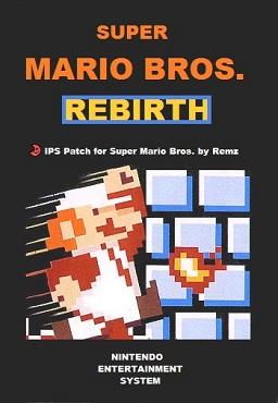 Super Mario Bros Rebirth - Super Mario Bros  Hack for NES